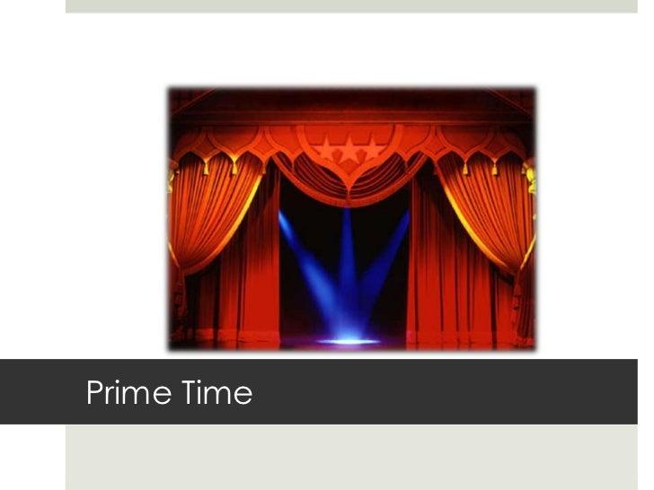 Prime Time<br />