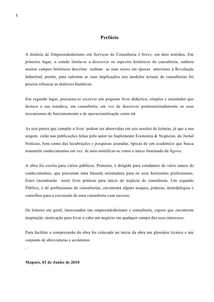 1                                               Prefácio    A história de Empreendedorismo em Serviços de Consultoria é br...