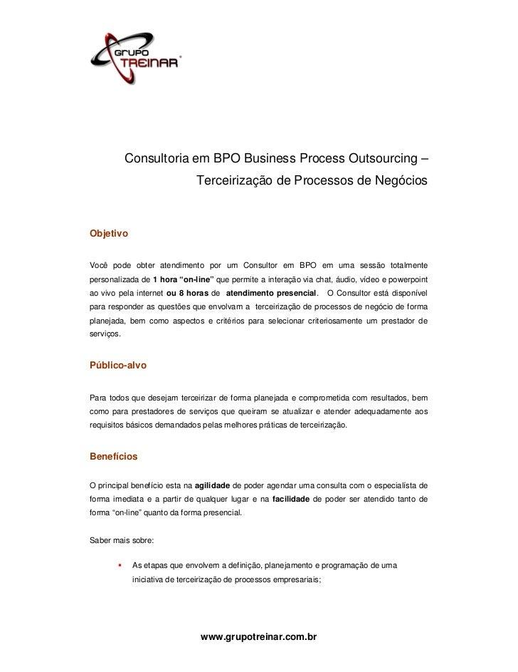 Consultoria em BPO Business Process Outsourcing –                               Terceirização de Processos de NegóciosObje...