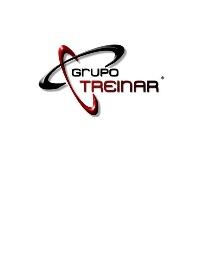 Figura 1O que é?O GrupoTreinar é um grupo de empresas e/ou profissionais quetrabalham de forma colaborativa, de acordo com...