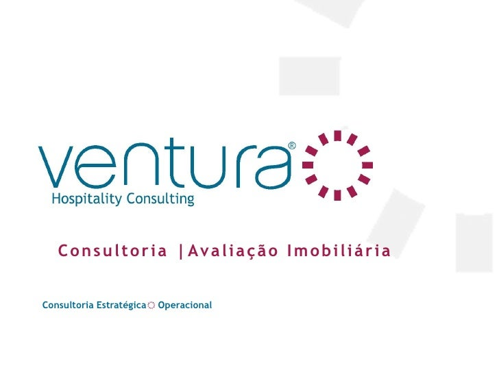 Consultoria |Avaliação ImobiliáriaConsultoria Estratégica   Operacional