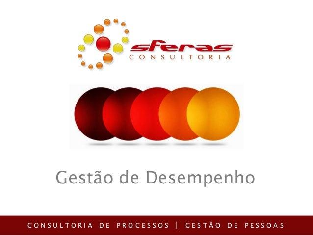 Gestão de Desempenho CONSULTORIA  DE  PROCESSOS  | GESTÃO DE PESSOAS