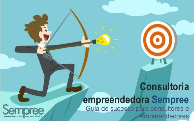 1 Consultoria empreendedora Sempree Guia de sucesso para consultores e empreendedores
