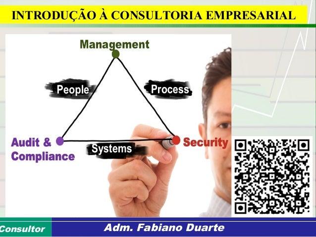 Consultoria de Planejamento - CPLAN Secretaria de Estado da Administração - SEAConsultor Adm. Fabiano Duarte INTRODUÇÃO À ...