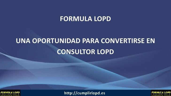 ¿ Quiere ser Consultor LOPD?