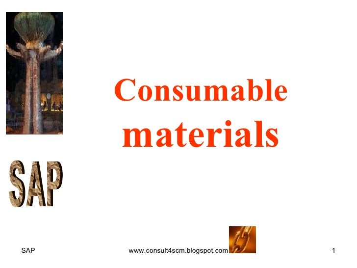 Consumable  materials S A P
