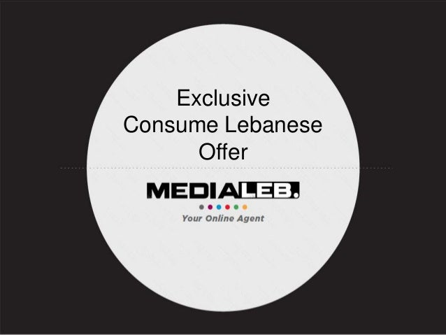 ExclusiveConsume Lebanese      Offer