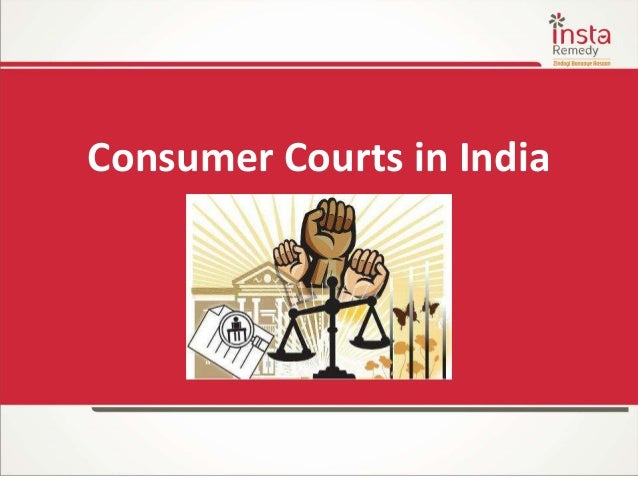 Consumer Courts in India