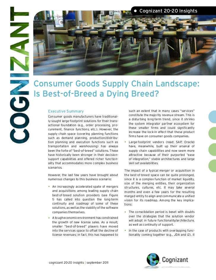 • Cognizant 20-20 InsightsConsumer Goods Supply Chain Landscape:Is Best-of-Breed a Dying Breed?   Executive Summary       ...