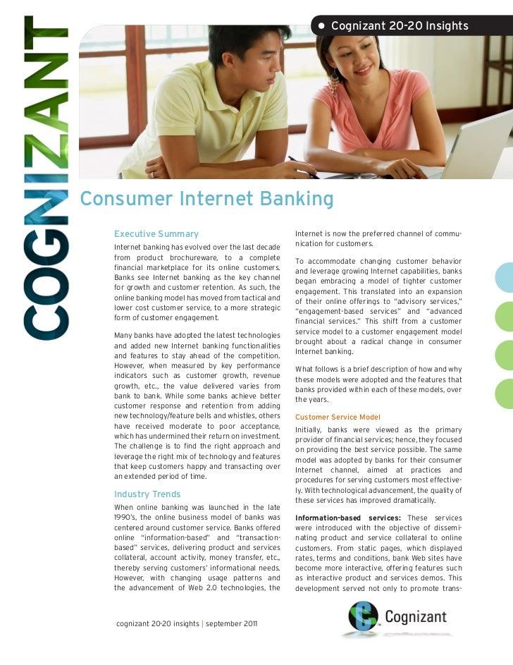 • Cognizant 20-20 InsightsConsumer Internet Banking   Executive Summary                                     Internet is no...