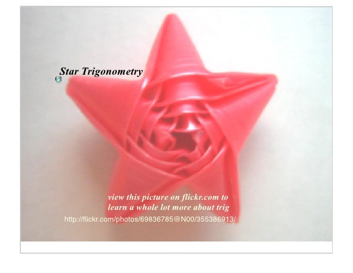 Star Trigonometry                view this picture on flickr.com to            learn a whole lot more about trig http://fli...