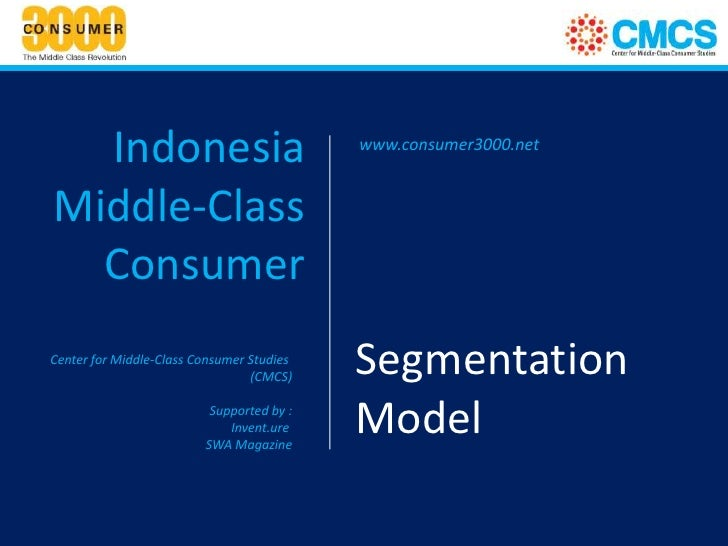 Indonesia                                www.consumer3000.netMiddle-Class  ConsumerCenter for Middle-Class Consumer Studie...