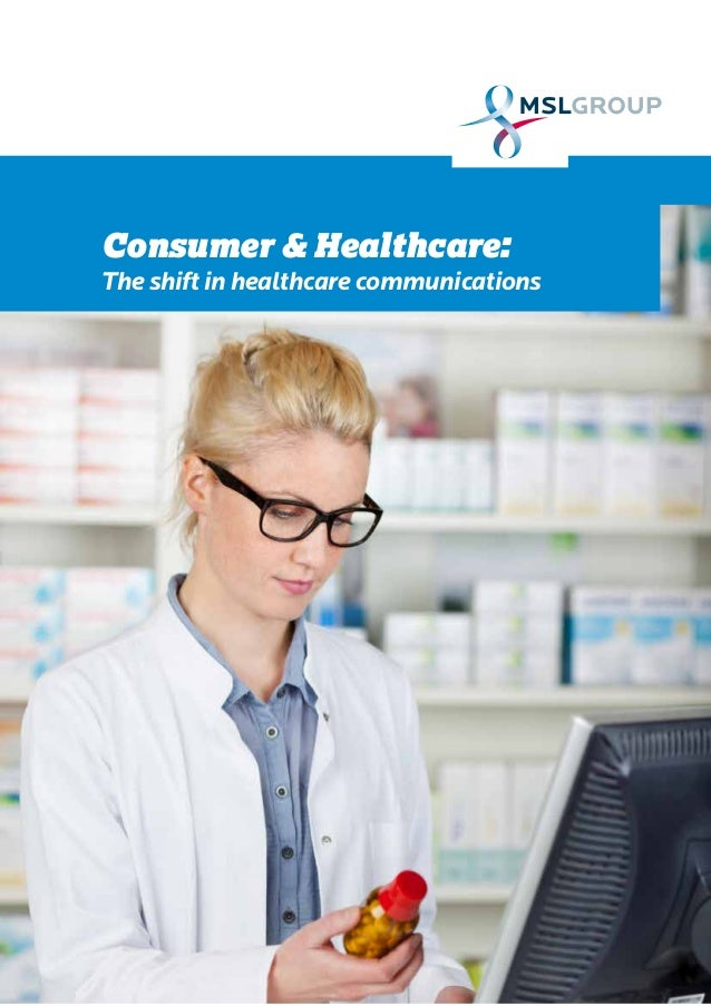 Consumer & Healthcare: The shift in healthcare communications