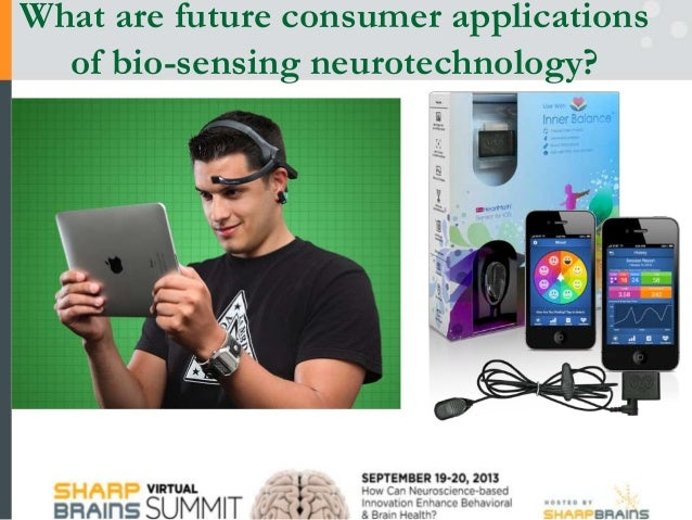 What are future consumer applications of bio-sensing neurotechnology?