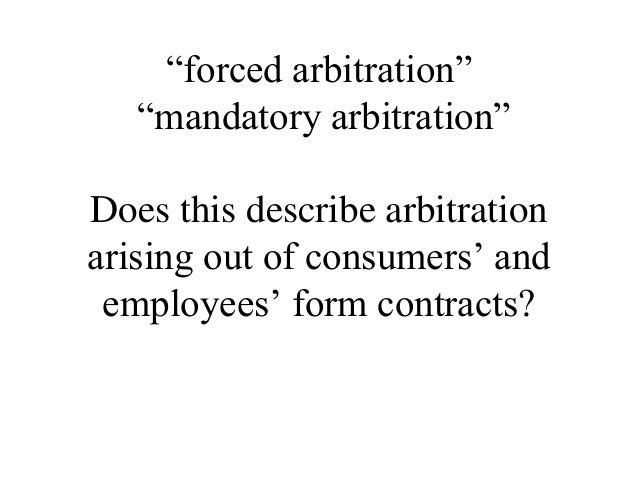 Consumer Arbitration For Loyola Consumer Law Symposium