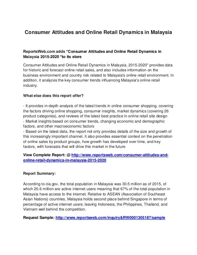 """Consumer Attitudes and Online Retail Dynamics in Malaysia ReportsWeb.com adds """"Consumer Attitudes and Online Retail Dynami..."""