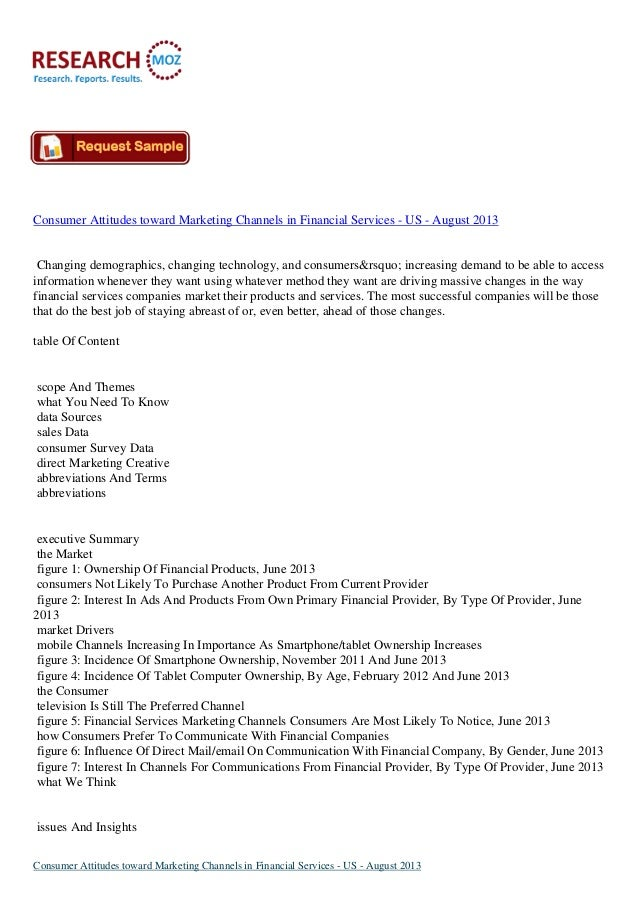 Consumer Attitudes toward Marketing Channels in Financial Services - US - August 2013 Changing demographics, changing tech...