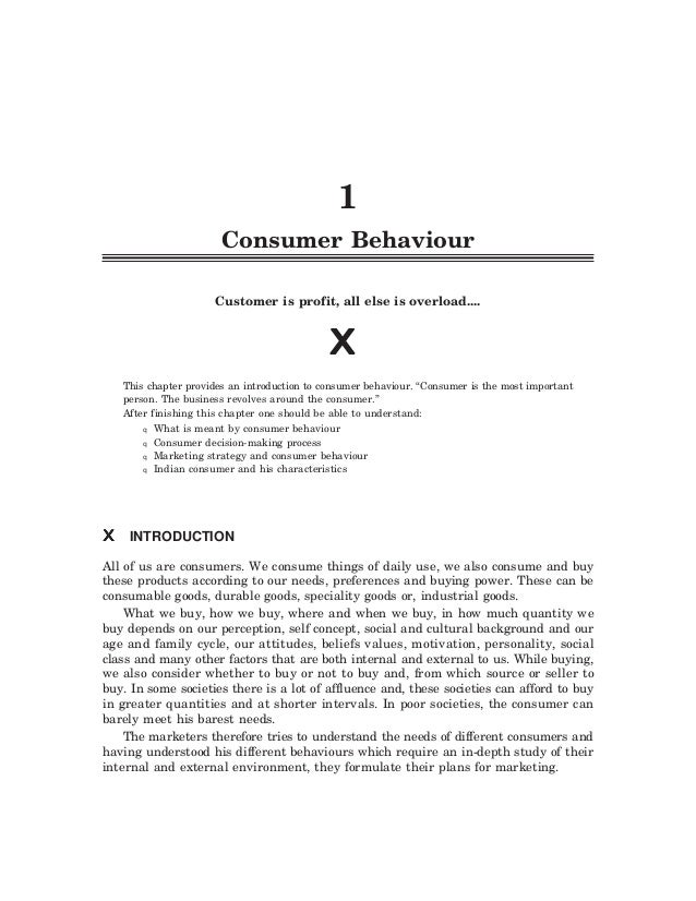 q Consumer Behaviour 1 q 1 Consumer Behaviour Customer is profit, all else is overload.... This chapter provides an introd...