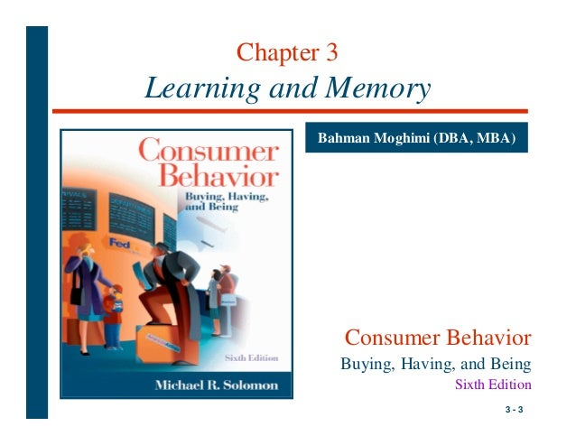 behaviourist and cognitive approaches consumer learning th Behavioral learning theory has been generally overlooked for a return to simpler models of consumer behavior take the opposite approach and will examine one.