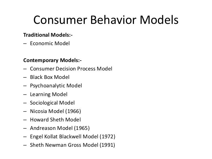 comparison of theories relating to consumer behaviour The latter overemphasizes the overt differences in the behavior of the  adoption process and the theory of cross-cultural buyer behavior  the second set of factors relates to the compensatory manner in which a country's.