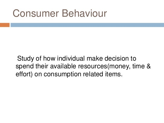 consumer behviour and culture Cultural influences on consumer behavior understanding culture aspects of culture other aspects of culture values of a culture types of ritual experience holiday rituals rites of passage domains of sacred consumption sacred places may have religious or mystical significance.