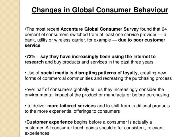 the behavioural patterns of consumers on Consumer behavior involves the psychological processes that consumers go through in recognizing needs consumer characteristics (how interested is a consumer.