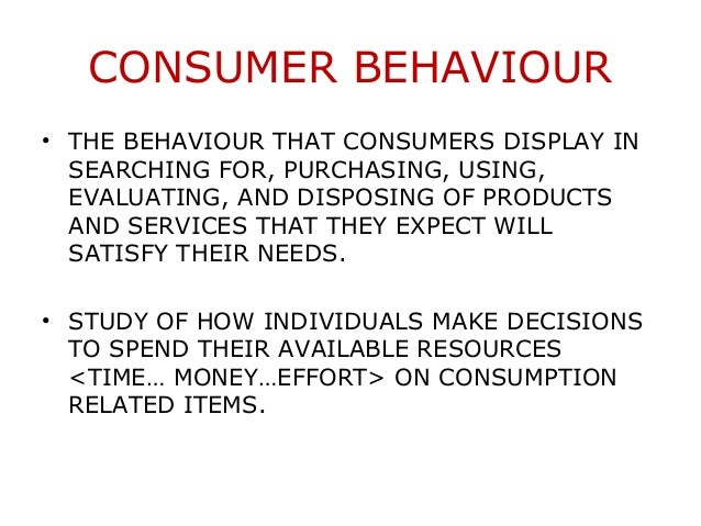consumer behaviour notes The basics of consumer behaviour on a powerpoint presentation  no notes for slide consumer behaviour 1 consumer markets and consumer buyer behavior.