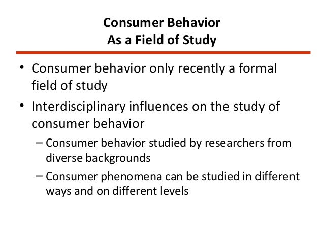 study notes consumer behaviour Introduction to consumer behaviour  the process and tools used to study consumer behaviour  of consumer behaviour, consumer decision.