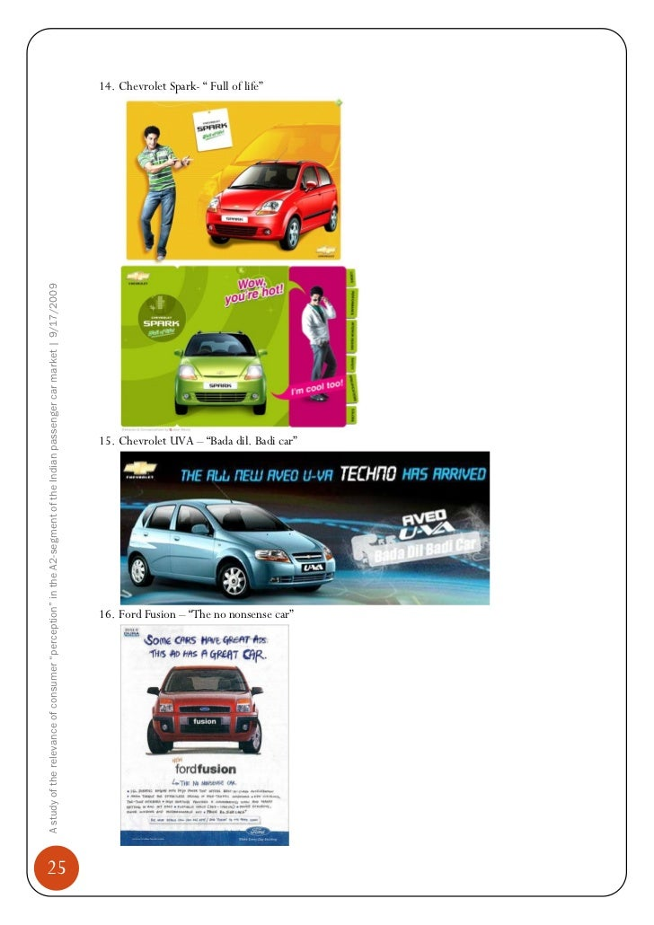 fiat car consumer behavior in india If you're interested in learning more about how psychology and consumer behavior guides marketing principles, read more about consumer psychology related professions explore some of the following professions if you're interested in learning more about psychology and car marketing:.