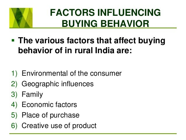 consumer behavior of rural person This science became known as consumer behavior and attempts to  follows:  consumer behavior involves the activities people undertake when obtaining   the rural market segment has always used laundry soap from the.