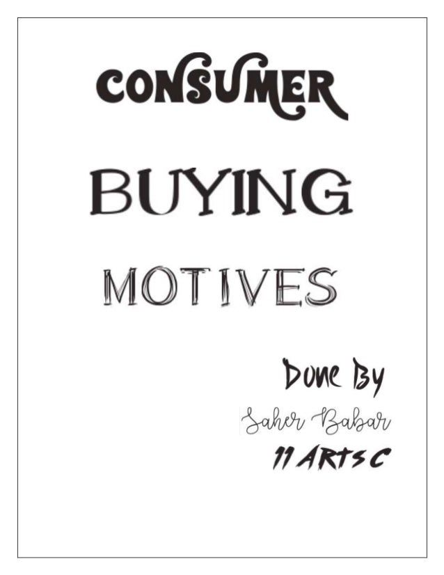 Buying motive is the urge or motive to satisfy a desire or need that makes people buy goods or services. Behind every purc...