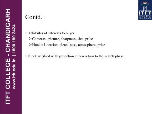 Contd.. • Attributes of interests to buyer : Cameras : picture, sharpness, size ,price Hotels: Location ,cleanliness, at...