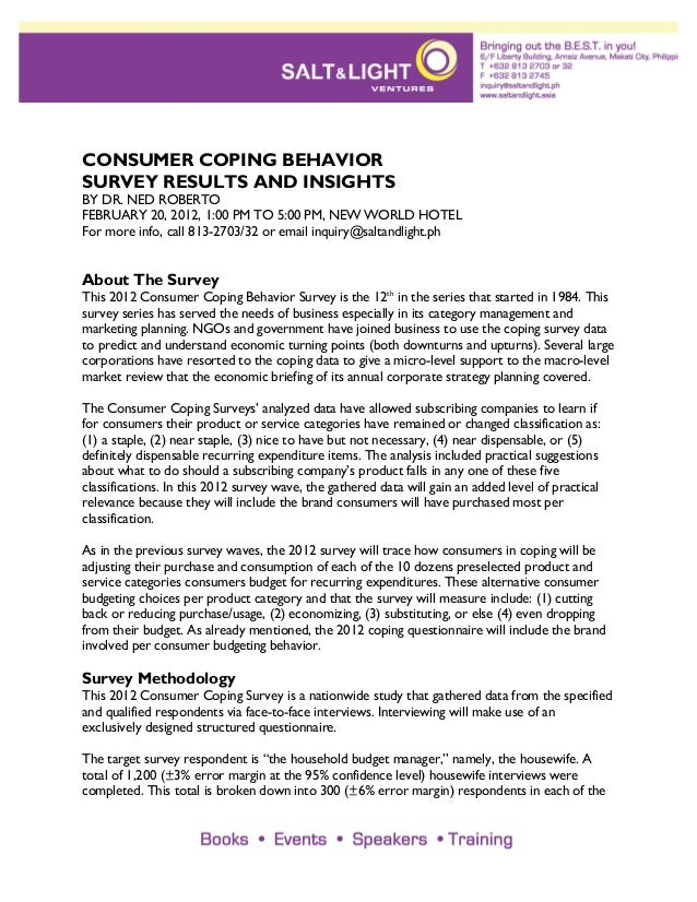 CONSUMER COPING BEHAVIORSURVEY RESULTS AND INSIGHTSBY DR. NED ROBERTOFEBRUARY 20, 2012, 1:00 PM TO 5:00 PM, NEW WORLD HOTE...