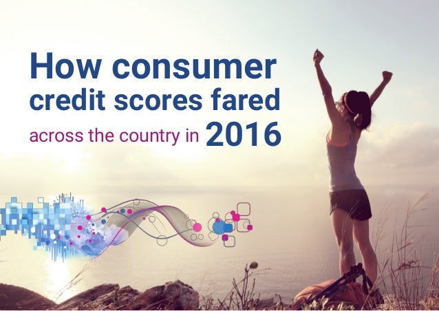 How consumer credit scores fared across the country in 2016
