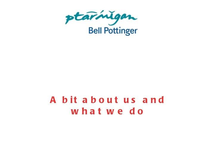 Ptarmigan Bell Pottinger Consumer Credentials