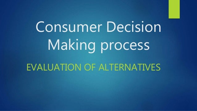 Consumer Decision Making Process Slide