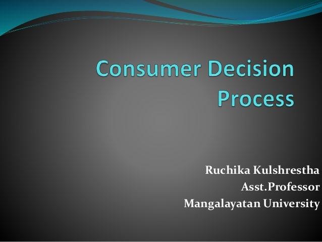 Ruchika Kulshrestha  Asst.Professor  Mangalayatan University