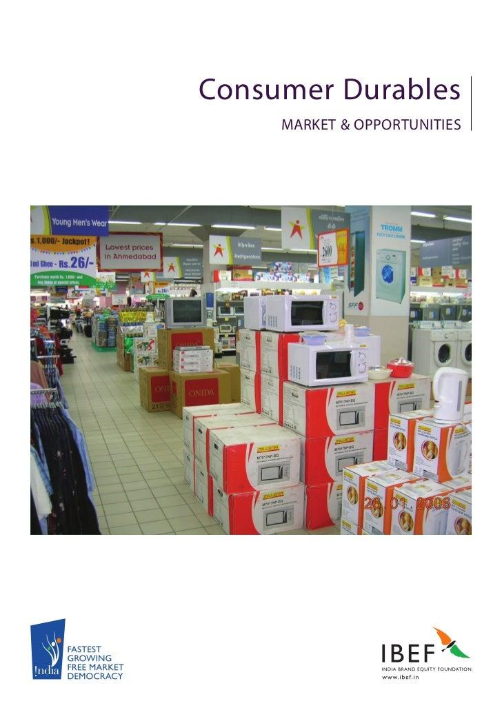 Consumer Durables     MARKET & OPPORTUNITIES