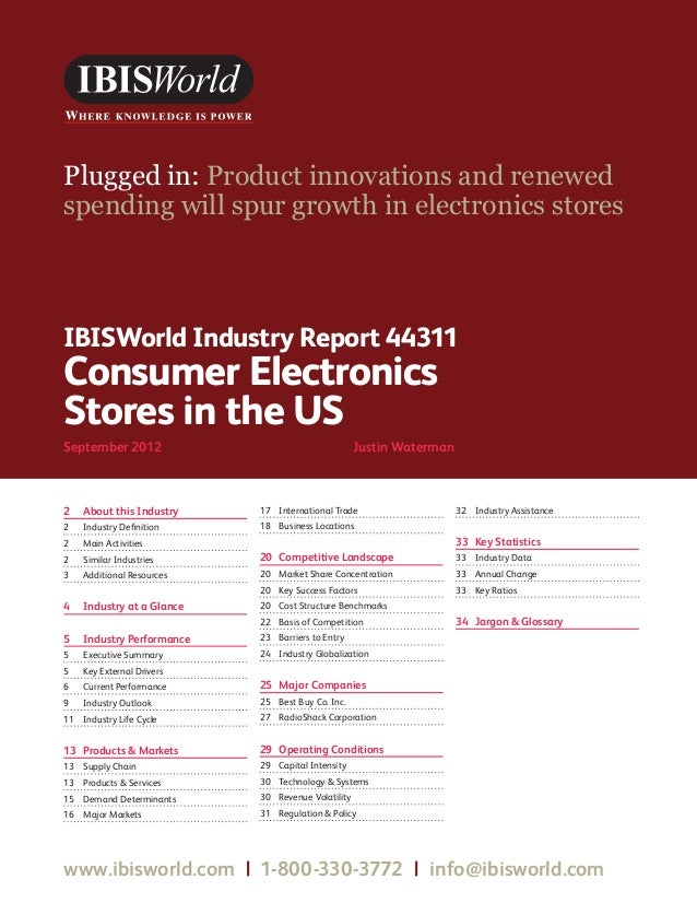 WWW.IBISWORLD.COM                                            Consumer Electronics Stores in the US September 2012   1IBISW...