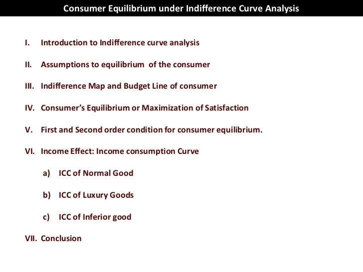 consumer equilibrium Consumer equilibrium in case of a single commodity (a) meaning of consumer's equilibrium equilibrium means state of maximum satisfaction consumer's equilibrium is a situation when he spends his given income on purchase of one or more commodities in such a way that he gets maximum satisfaction and has no urge to change this level of [].