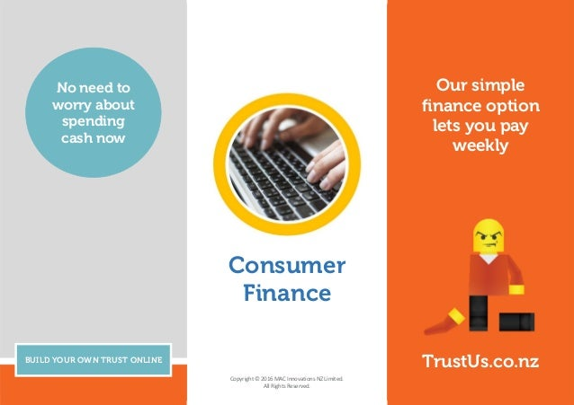 Our simple finance option lets you pay weekly BUILD YOUR OWN TRUST ONLINE No need to worry about spending cash now TrustUs...