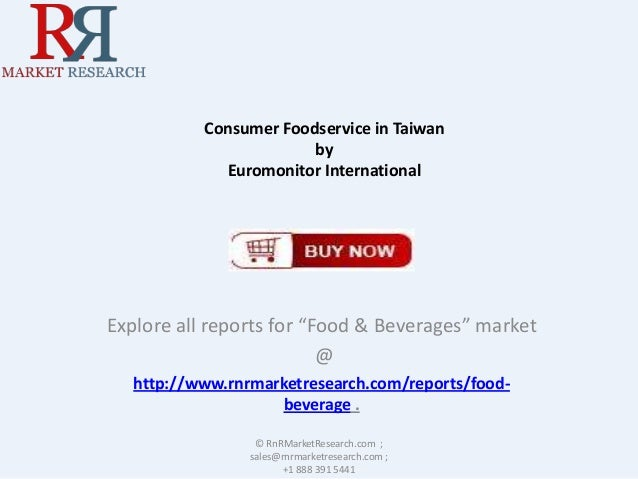 "Consumer Foodservice in Taiwan by Euromonitor International  Explore all reports for ""Food & Beverages"" market @ http://ww..."