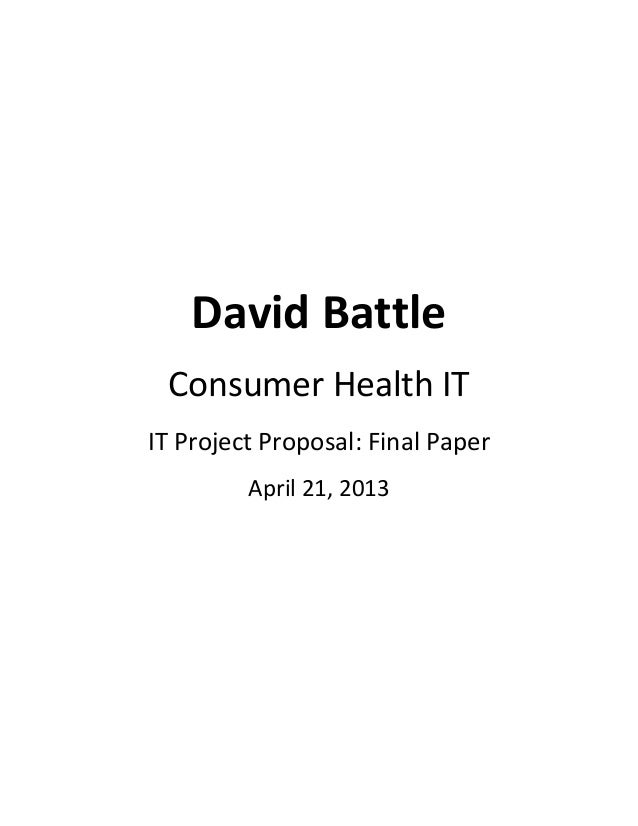 David BattleConsumer Health ITIT Project Proposal: Final PaperApril 21, 2013