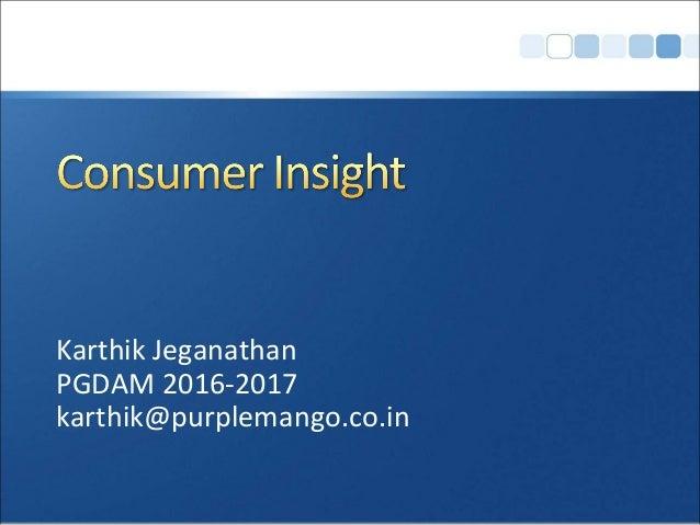 Karthik Jeganathan PGDAM 2016-2017 karthik@purplemango.co.in