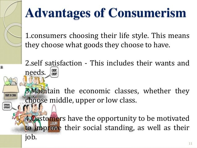 disadvantages of consumerism Home pros and cons 6 advantages and disadvantages of ethnocentrism 6 advantages and disadvantages of ethnocentrism pros and cons jul 13, 2018.
