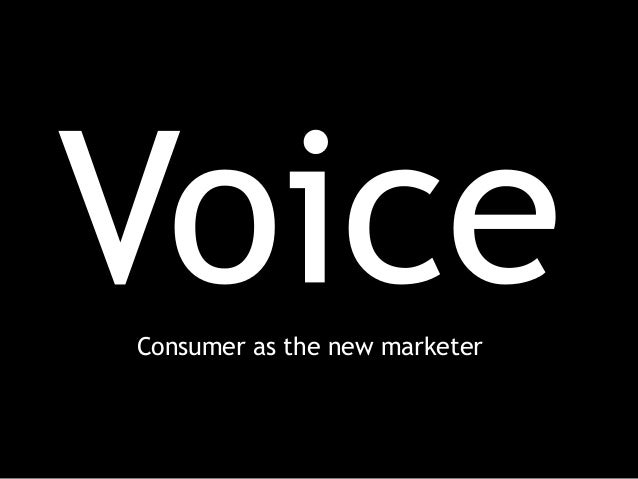 Consumer as the new marketer