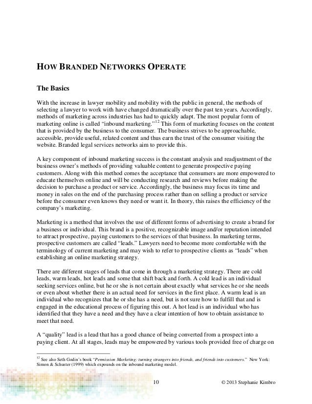 10 © 2013 Stephanie KimbroHOW BRANDED NETWORKS OPERATEThe BasicsWith the increase in lawyer mobility and mobility with the...