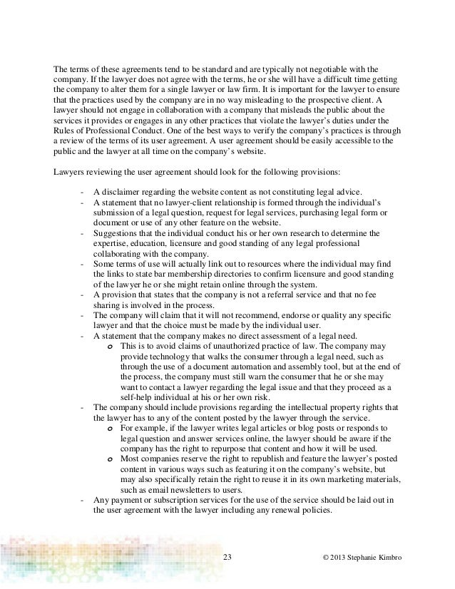 23 © 2013 Stephanie KimbroThe terms of these agreements tend to be standard and are typically not negotiable with thecompa...