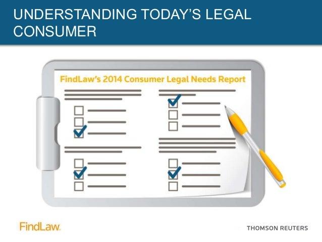 lawyermarketing.com UNDERSTANDING TODAY'S LEGAL CONSUMER