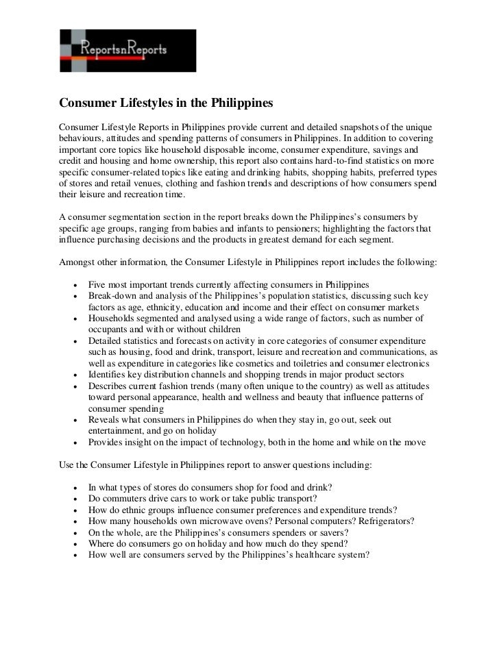 Consumer Lifestyles in the PhilippinesConsumer Lifestyle Reports in Philippines provide current and detailed snapshots of ...